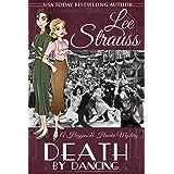 Death by Dancing: a 1930s Cozy Murder Mystery (A Higgins & Hawke Mystery Book 4)