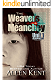 The Weavers of Meanchey: A Unit 1 Novel (The Unit 1 Series Book 2)