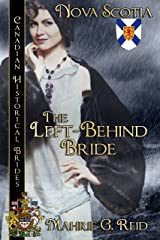 The Left Behind Bride: Canadian Historical Brides Kindle Edition