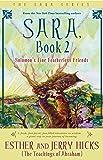 Sara, Book 2: Solomon's Fine Featherless Friends
