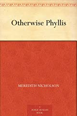 Otherwise Phyllis Kindle Edition