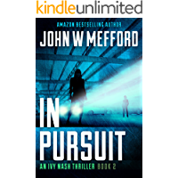 IN PURSUIT (An Ivy Nash Thriller Book 2) book cover
