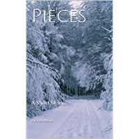 Pieces: A Short Story (English Edition)