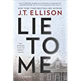 Lie to Me: A Novel