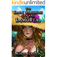The Daily Struggles of an Immortal: a Superhero Adventure (Immortal Supers Book 1) (English Edition)