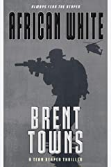 African White: A Team Reaper Thriller Kindle Edition