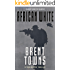 African White (Team Reaper Book 10)