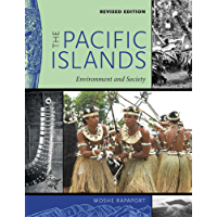 The Pacific Islands: Environment and Society, Revised Edition