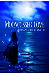 Mooncusser Cove: A Shadow Lover Tale Kindle Edition