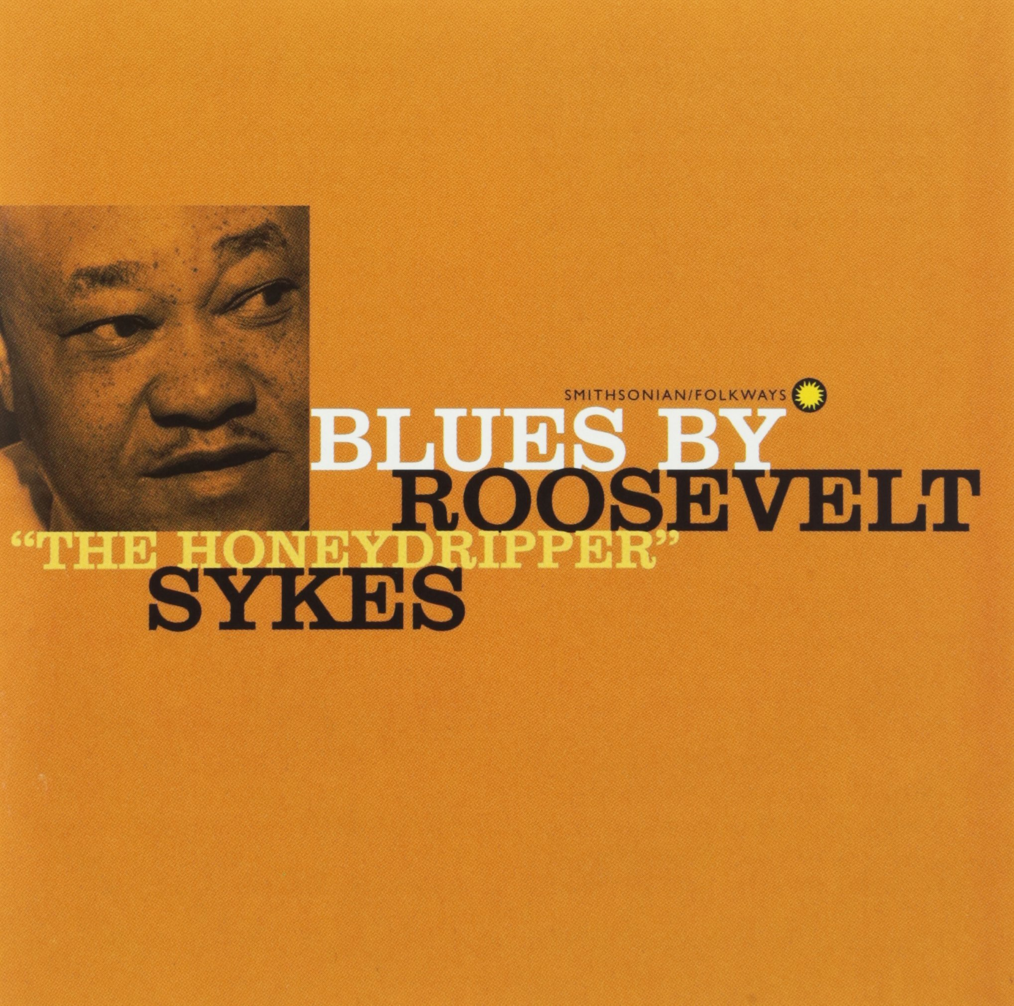 Blues By Roosevelt 'The Honeydripper' Sykes
