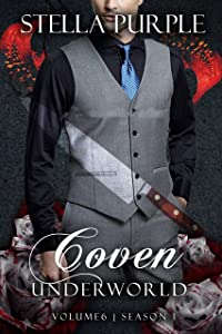 Coven | Underworld (#1.6): Volume #6, Season #1 (Coven I Underworld)