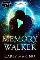Memory Walker (Inflexaen Book 1) Kindle Edition