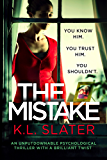 The Mistake: An unputdownable psychological thriller with a brilliant twist (English Edition)