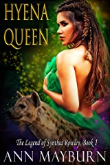 Hyena Queen: Unconventional Reverse Harem Paranormal Romance (The Legend of Synthia Rowley Book 1) Kindle Edition