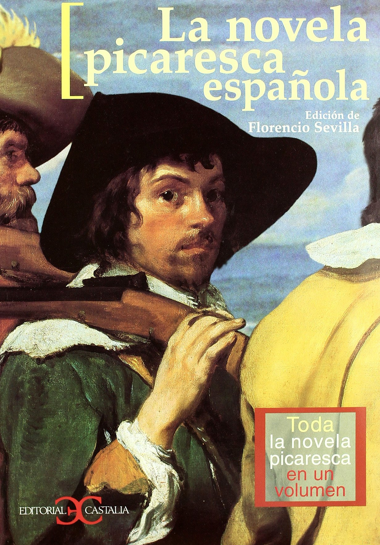 La novela picaresca española. Toda la novela picaresca en un ...
