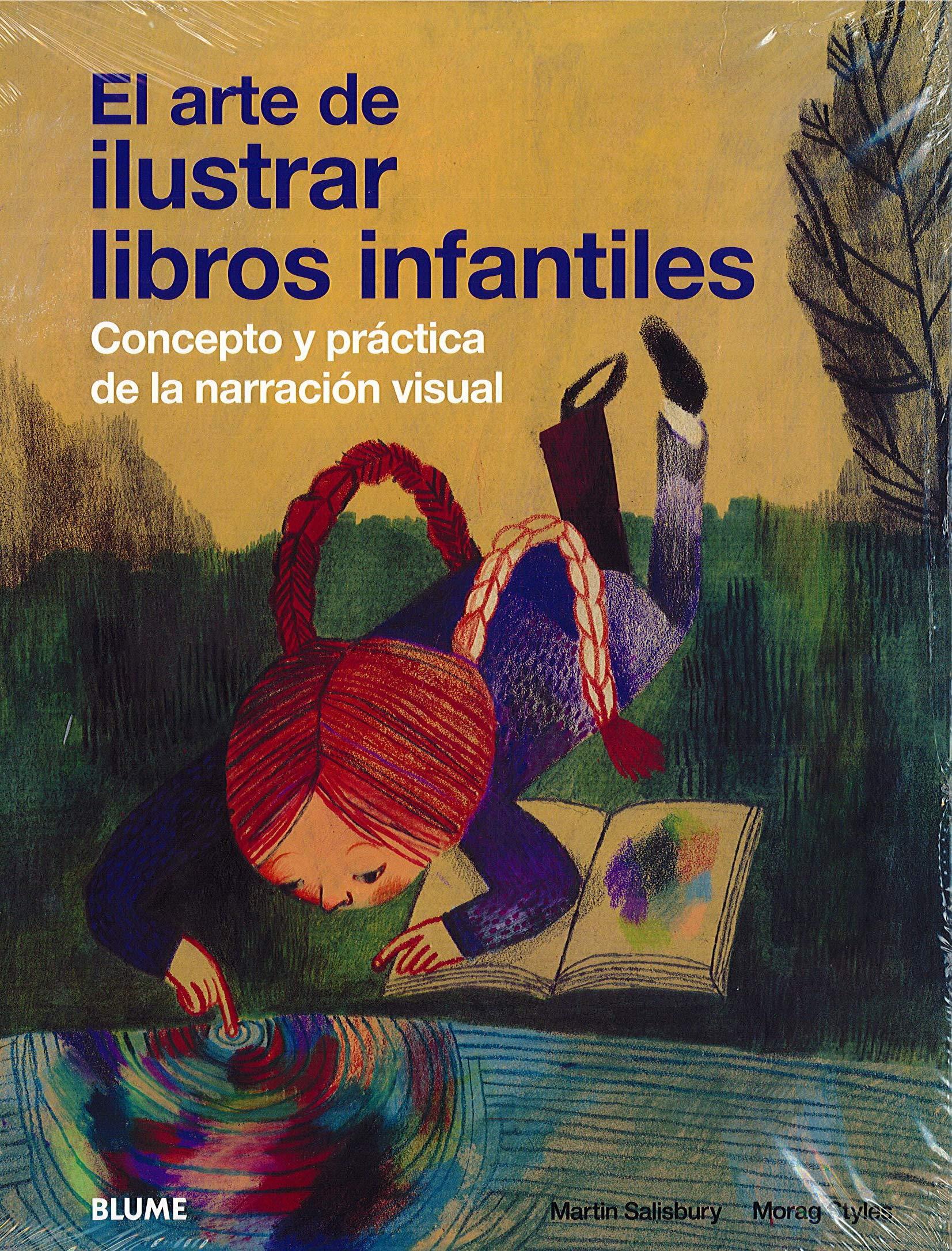 El arte de ilustrar libros infantiles: Amazon.es: Salisbury, Martin, Rodríguez Fischer, Cristina, Diéguez Diéguez, Remedios: Libros
