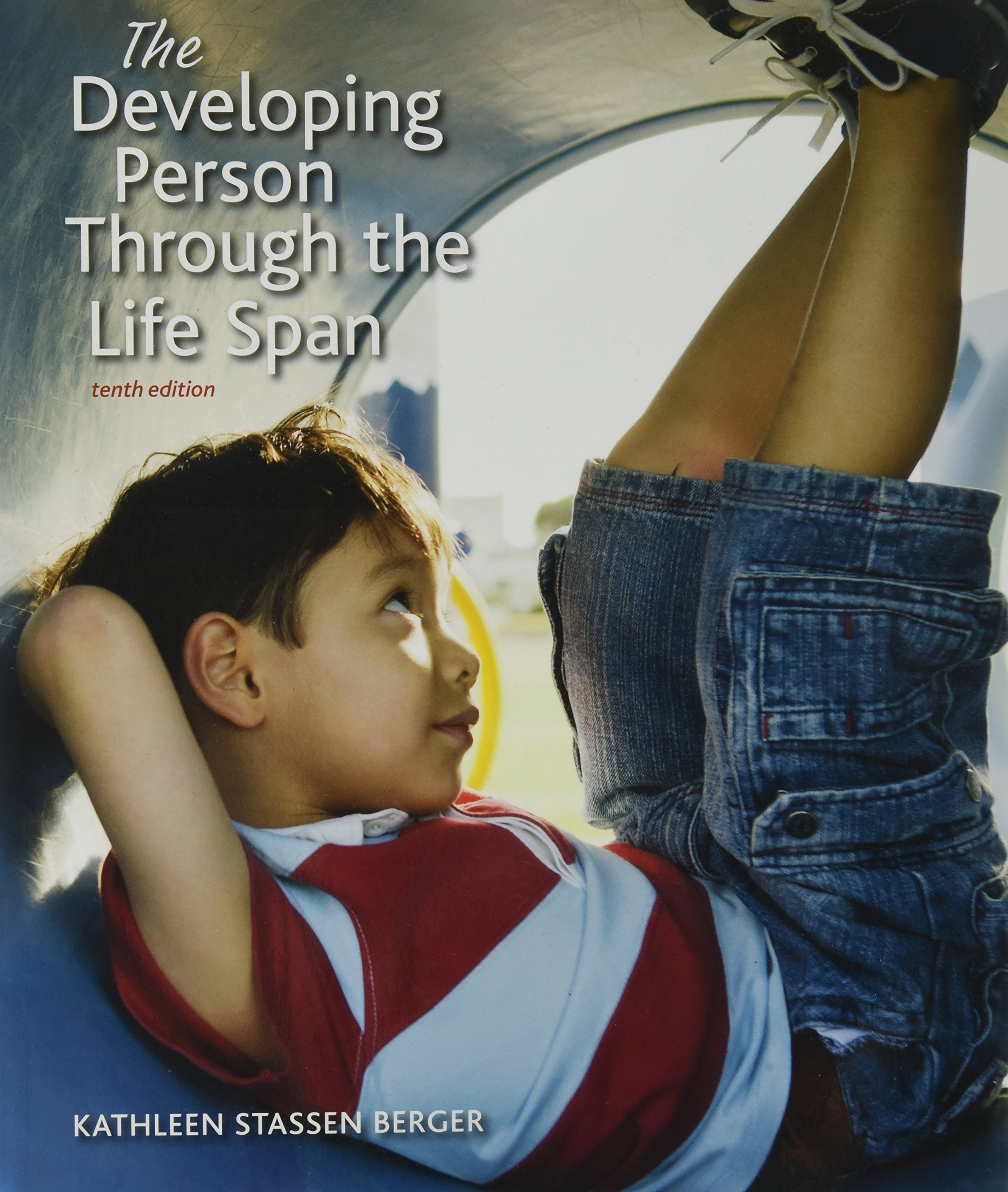 Developing Person Through the Life Span, Paper Version
