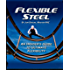Flexible Steel: An Insider's Guide to Ultimate Flexibility