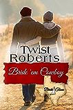 Bride 'em Cowboy: Bride, Texas Sweet Romance