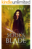 Soul's Blade (Legends Reborn Book 2)