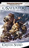 The Crystal Shard: The Legend of Drizzt, Book IV