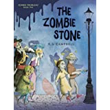 The Zombie Stone (Zombie Problems Book 2)