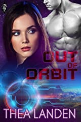 Out of Orbit Kindle Edition