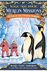 Eve of the Emperor Penguin (Magic Tree House: Merlin Missions Book 12) Kindle Edition