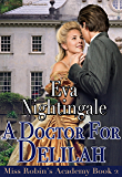 A Doctor for Delilah (Miss Robin's Academy Book 2)