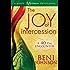 The Joy of Intercession: A 40-Day Encounter (Happy Intercessor Devotional)