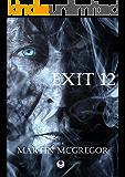 Exit 12: A 24 novel