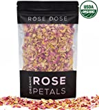 Rose Dose, USDA Organic Rose Petals (1 oz) Culinary Grade (Infusions, Baking, Teas, Crafts)