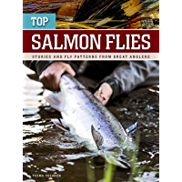 Top Salmon Flies: stories and fly patterns from