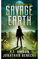 The Savage Earth (The Vampire World Saga Book 1) Kindle Edition