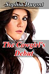 The Cowgirl's Debut - Revised Edition Kindle Edition