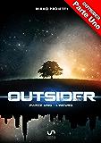 OUTSIDER - Parte Uno: L'incubo