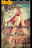 Love Among the Pines