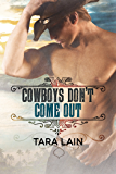 Cowboys Don't Come Out (Cowboys Don't Book 1) (English Edition)