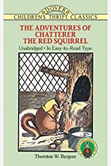 The Adventures of Chatterer the Red Squirrel (Dover Children's Thrift Classics) Paperback