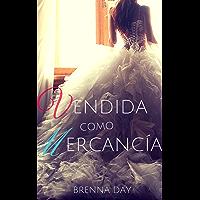 Vendida como Mercancía (Spanish Edition)