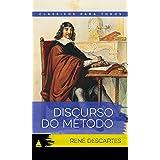 Discurso do Método (Coleção Clássicos para Todos)