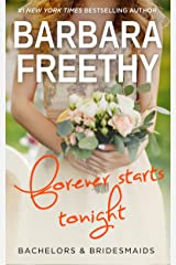 Forever Starts Tonight (Bachelors & Bridesmaids Book 6) Kindle Edition