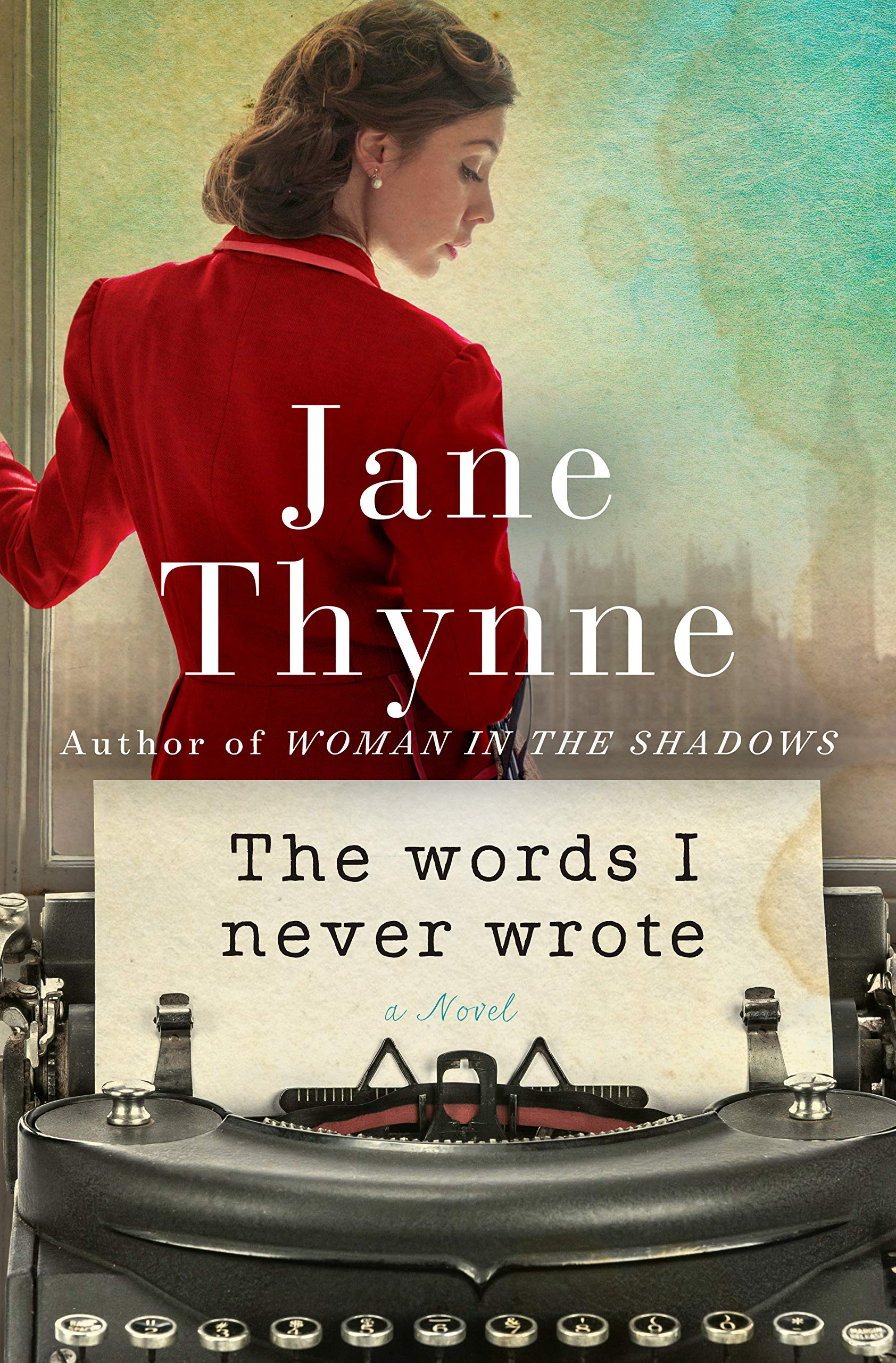 The Words I Never Wrote Jane Thynne