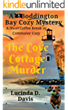 The Cove Cottage Murder (The Boddington Bay Cozy Mystery Series Book 3)