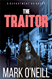 The Traitor: Revenge Can Be a Dirty Business (Department 89 Book 7)