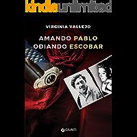 Amando Pablo odiando Escobar