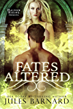 Fates Altered: Halven Rising