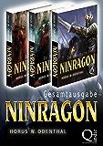 Ninragon – Die Trilogie (Gesamtausgabe Band 1-3) (NINRAGON – Die gesammelten Romane)