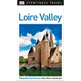 DK Eyewitness Loire Valley (Travel Guide)