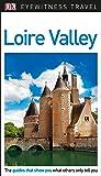 DK Eyewitness Loire Valley (Travel Guide)